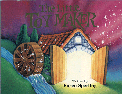 The Little Toy Maker by Karen J Sperling